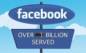 Facebook 1 billion served