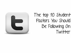 top-10-student-pastors-you-should-be-following-on-twitter-blog-post
