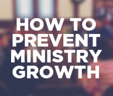 keep-a-ministry-from-growing