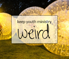 keep-youth-ministry-weird youth culture report