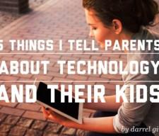 5-things-i-tell-parents-tech_768x480-768x485