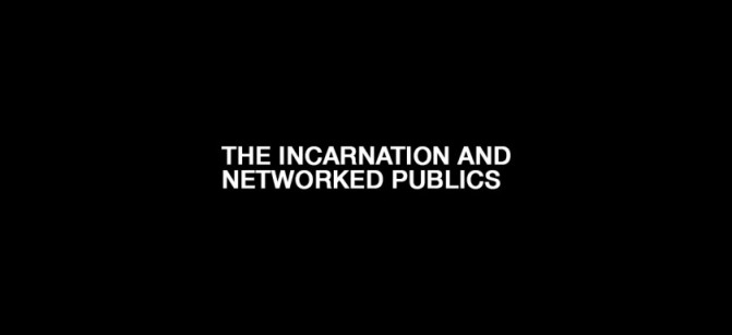 incarnation-and-networked-publics-840x400