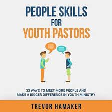 People Skills for Youth Pastors youth ministry