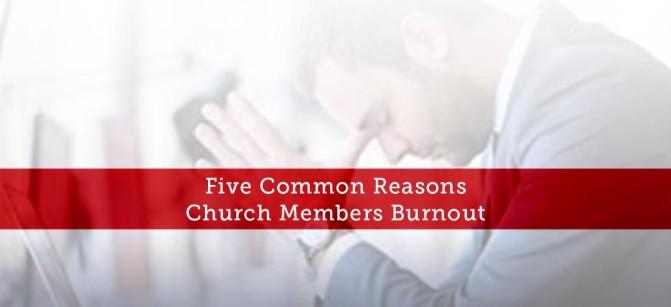 Five-Common-Reasons-Church-Members-Burnout