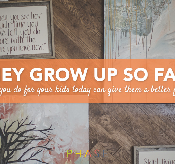 PHASE_Blog_GrowUpFast