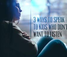 5.19.CC.YOUTH_.WaysSpeakKidDontListen (1)
