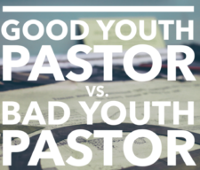 1good-youth-pastor-bad-youth-pastor-e1476203283427