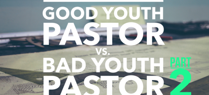 2good-youth-pastor-bad-youth-pastor-2-e1476291849368