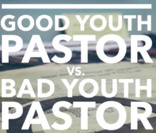 3good-youth-pastor-bad-youth-pastor-3-e1476378253284