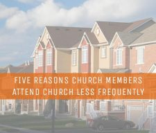 Five-Reasons-Church-Members-Attend-Church-Less-Frequently (1)